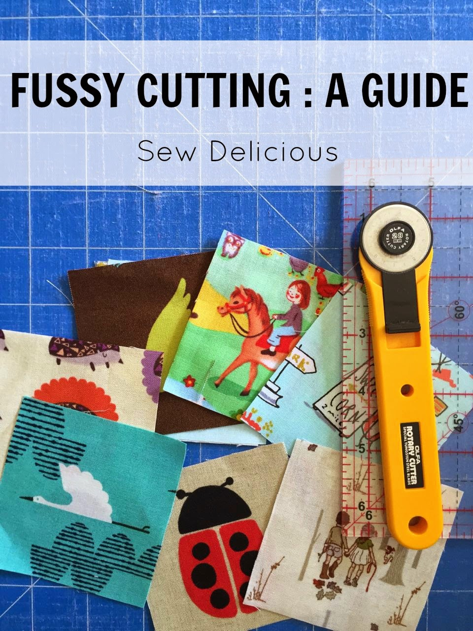 What Is Fussy Cutting Sew Delicious