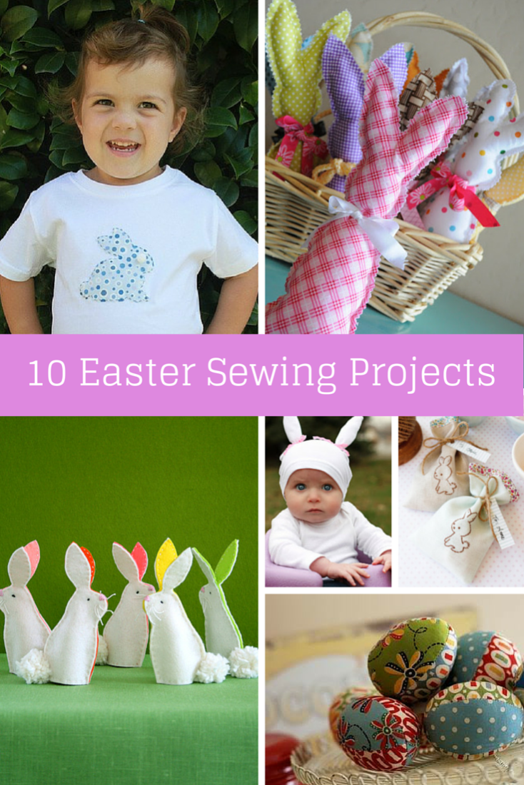 Ten easter sewing projects sew delicious ten easter sewing projects negle Images