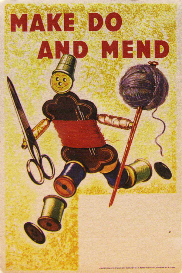 Poster from the British WW2 Make Do and Mend Campaign.