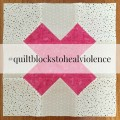 Quilt Blocks to Heal Violence